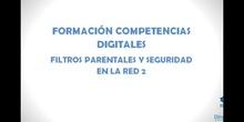 """Competencias digitales """"Filtros parentales y seguridad en la red"""" 2"""