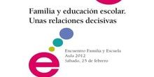"""Tertulia """"Familia y educación escolar. Unas relaciones decisivas"""""""