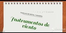 PRIMARIA - 1º, 2º, 3º, 4º, 5º, 6º - LOS INSTRUMENTOS DE VIENTO - MÚSICA - FORMACIÓN