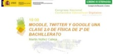Moodle, Twitter y Google una clase 2.0 de Física de 2º de Bachillerato.