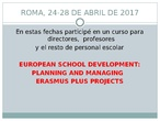 "Resumen curso ""EUROPEAN SCHOOL DEVELOPMENT: PLANNING AND MANAGING ERASMUS PLUS PROJECTS""."