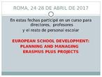 "Resumen curso ""EUROPEAN SCHOOL DEVELOPMENT: PLANNING AND MANAGING ERASMUS PLUS PROJECTS""."