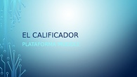 El calificador en moddle