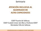 Seminario ATENCIÓN INCLUSIVA AL ALUMNADO DE ALTAS CAPACIDADES