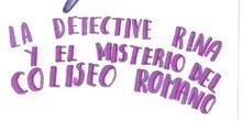 La detective Rina y el misterio del Coliseo Romano