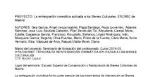 La reintegración cromática aplicada a los Bienes Culturales. ESCRBC de Madrid.