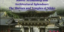 Master Artisanship and Architectural Splendour: The Shrines and Temples of Nikko: UNESCO Culture Sector
