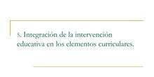INTEGRACIÓN DE LA INTERVENCIÓN CON ALUMNOS CON ALTAS CAPACIDADES EN LOS ELEMENTOS CURRICULARES