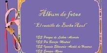 Álbum de fotos. ADOPTAR 2009-10 EL CASTILLO DE BARBA AZUL