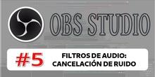 OBS 5 - Filtros de audio: cancelación de ruido