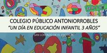 Un día en Educación Infantil 3 años. C.P. Antoniorrobles