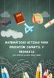 METODOLOGÍAS ACTIVAS EN EL ÁREA DE MATEMÁTICAS PARA EDUCACIÓN INFANTIL Y EDUCACIÓN PRIMARIA