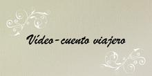 """Vídeo-cuento viajero """"Los viajes Mágicos"""""""