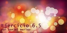 Ejercicio 6.5 Daniel Merino
