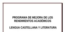 Plan de Mejora de los Rendimientos Académicos - Lengua Castellana