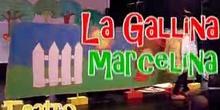 """LA GALLINA MARCELINA"", TEATRO CEIP JESÚS VARELA, ALCORCÓN - MADRID"