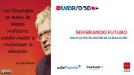 SEMBRANDO FUTURO, hacia la digitalización de la educación