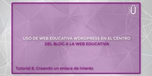 Curso Wordpress básico. Tutorial 8. Creando un enlace de interés