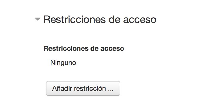 Restricciones de Acceso - Moodle