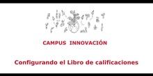 Reto1. CREACIÓN LIBRO DE CALIFICACIONES. OPTIMIZA TU AULA VIRTUAL