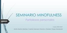 """Trabajo Final Seminario Mindfulness. Fortalezas Personales. IES Salvador Dalí. Curso 2020-2021<span class=""""educational"""" title=""""Contenido educativo""""><span class=""""sr-av""""> - Contenido educativo</span></span>"""