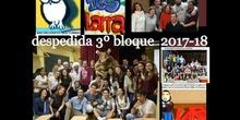 DESPEDIDA 3 BLOQUE IES LARRA BACH NOCTURNO 2017-18
