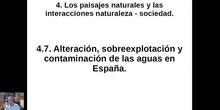 0407 Alteración, sobreexplotación y contaminación de las aguas en España.