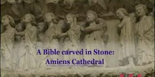 A Bible carved in Stone: Amiens Cathedral: UNESCO Culture Sector
