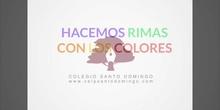 INFANTIL - TODOS - RIMANDO COLORES - A. L. - ANIMACIÓN A LA LECTURA