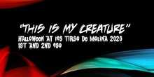 """This Is My Creature"" - 1º/2º ESO (Halloween Project)"