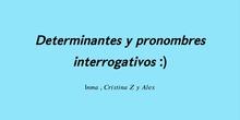 PRIMARIA- 6º- INTERROGATIVOS Y EXCLAMATIVOS- LENGUA- ALEX, INMA Y CRISTINA - FORMACIÓN