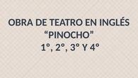 Pinoccio. Teatro en inglés. CEIP PINOCHO 2017/18