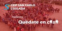 Quédate en cAsA - CEIP San Pablo Coslada