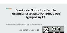 Seminarios 189 y 192- introducción a la herramienta G-Suite for education 2019-2020