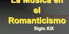 3º ESO HISTORIA DE LA MÚSICA. ROMANTICISMO.