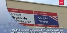 Madrid, la primera región en la que todos los nuevos colegios públicos son bilingües