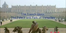The French Glory: The Palace and Park of Versailles: UNESCO Culture Sector