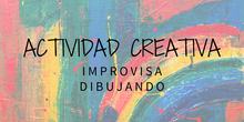 """improvisa Dibujando"" MONTAJE FINAL"