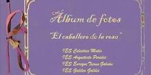 Álbum de fotos. ADOPTAR 2012-13 EL CABALLERO DE LA ROSA