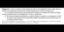 Efecto fotoeléctrico - Resolución de problemas (EvAU Física Madrid Modelo 2020 pregunta A5)