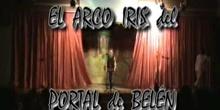 """""""EL ARCO IRIS DEL PORTAL DE BELÉN"""" - 2º A,B y C - Diciembre 2007"""