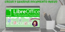 LibreOffice. Crear y guardar documento nuevo