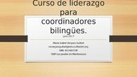 Curso de liderazgo para coordinadores bilingües