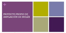 Información sobre proyecto propio de ampliación de inglés IES cardenal Cisneros