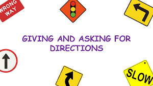 Giving directions Y y S