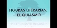 SECUNDARIA 3ºLENGUA CASTELLANA Y LITERATURAFIGURAS LITERARIAS EL QUIASMO