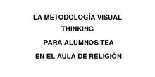 La metodología Visual Thinking para alumnos TEA en el aula de Religión. I. Elena.