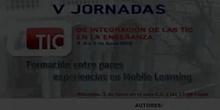 """Ponencia de D. Javier Monteagudo, D.Ignacio Alba, Dª Mª Jesús Fernández, D. Juan J. Moreno:""""Formación entre pares y MLearning"""""""