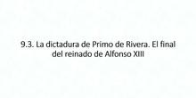 9.3. La Dictadura de Primo Rivera. El Directorio Militar