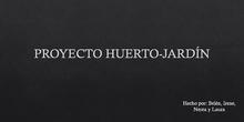 Proyecto Huerto Jardín 3 ESO CD
